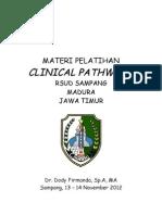Dody Firmanda 2012 - Clinical Pathways RSUD Sampang Jawa Timur
