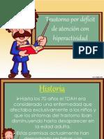 6.- Trastorno Déficit Atencional e Hiperactividad
