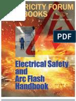 Electrical Safety and Arc Flash Handbook Volume 5