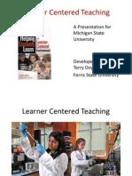 Learner Centered Teaching Michigan State University 2012
