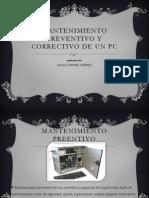 mantenimientopreventivoycorrectivodeunpc-110621151356-phpapp01