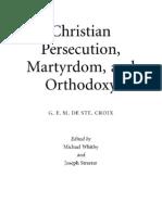 GEM de STE. CROIX, Why Were Christians Persecuted