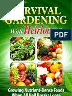 Survival Gardening With Heirlooms