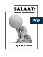 SALAAT HAVE YOU THOUGHT ABOUT IT ? BY Y.M. AL'SABIR