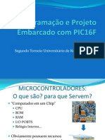 Programação e Projeto Embarcado para PIC16F