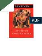 Escritos+Contra+Marx M.+Bakunin