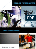 Group B ( Consumerism Has Killed Consumers)
