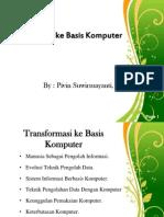 Transformasi Ke Basis Komputer