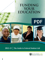 Funding Your Education The Guide to Federal Student Aid 2012-13