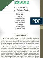 Pleno Kasus 3 Fluor Albus