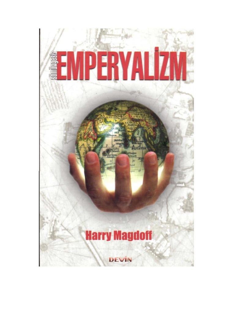 Emperyalizm nedir hangi düşünceyi savunur ilkeleri