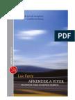 FERRY Luc - Aprender a Viver - Filosofia Para Os Novos Tempos - Cap I e Conclusao