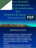 Tehnica efectuarii ECG. Modalitati monitorizare ECG. Elemente interpretare ECG asistenti.