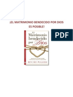 El Matrimonio Bendecido Por Dios Es Posible