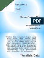 PENGOLAHAN DATA DAN ANALISA DATA