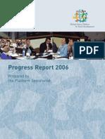 Platform Progress Report 2006