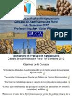Introducción Administración Rural TUPA 2012 Clase 1 07 AGO 2012 Envío Alumnos