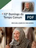 20121111 - 32º Domingo do Tempo Comum - Apresentação