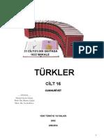Türkler-Cilt-16 Cumhuriyet (TÜRK TARiHi ÜZERiNE ÇALışMALAR VE GENEL DEĞERLENDiRMELER)
