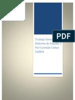 Trabajo historia de españa dos Investigacion por German Cubas