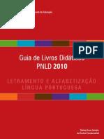 Guia LD Alfabetização e LPortuguesa 2010