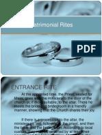 Matrimonial Rites