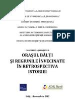 Orașul Bălți și regiunile invecinate in retrospectiva istoriei. Balti 2012.