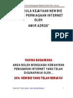 Rahsia Kejayaan Newbie Dalam Perniagaan Internet Oleh Amir Azros