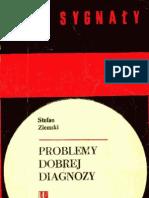 Stefan Ziemski - Problemy Dobrej Diagnozy