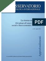 Osservatorio Politica Internazionale - La Risorsa Emigrazione. Gli Italiani All'Estero, 1945-2012