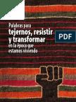 Palabras Para Tejernos, Resistir y Transformar