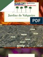 JARDINS do VALQUEIRE  da JOÃO FORTES - Corretor MANDARINO - mandarino.patrimóvel@gmail.com - (21)7602-8002