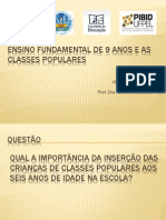Ensino Fundamental de 9 Anos e as Classes