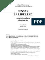 Benasayag, Miguel - Pensar La Libertad
