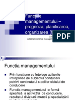 Funcţiile managementului –prognoza, planificarea, organizarea (teze)
