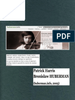 HARRIS, Patrick • Bronislaw Huberman (huberman.info, 2005) [a biography and bibliography of the great violinist]