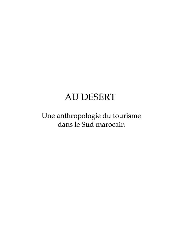 Au Désert Une Anthropologie Du Tourisme Dans Le Sud Marocain