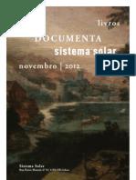 Novidades Documenta e Sistema Solar - Novembro 2012