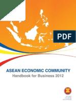 ASEAN Economic Community Handbook for Business 2012