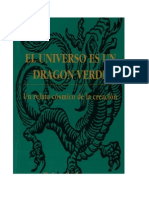 El Universo Es Un Dragon Verde