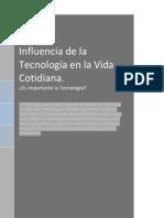 Influencia de la Tecnología en la Vida Cotidiana.pdf