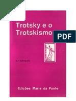 TROTSKY E O TROTSKISMO  -  A OPOSIÇÃO TROTSKY-ZINOVIEV (9)