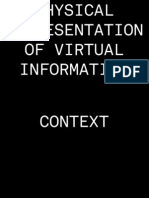 Physical Representation of Virtual Information