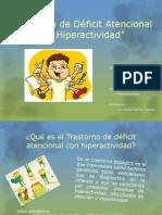 Trastorno de Déficit Atencional con Hiperactividad
