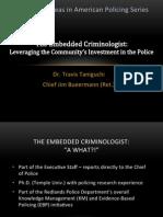 The Embedded Criminologist