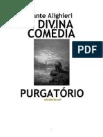 DANTE ALIGHIERI - A DIVINA COMÉDIA - PURGATÓRIO