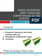 Greek Sovereign Debt and Competences of the European Union