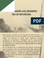 EN EL JARDÍN LOS SENDERO NO SE BIFURCAN