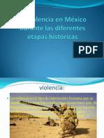La violencia en México durante las diferentes