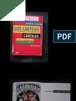 LOS CARTELES Su Historia y Su Lenguaje Alex